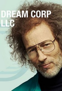 Корпорация снов / Dream Corp LLC