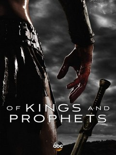 Цари и пророки / Of Kings and Prophets