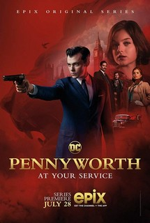 Пенниуорт / Pennyworth